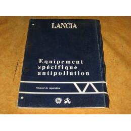 MANUEL EQUIPEMENT SPECIFIQUE ANTIPOLLUTION LANCIA THEMA PRISMA DELTA Y10 - EPA30 - .